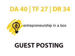 Publish a guest post on Entrepreneurshipinabox DA40, TF27, DR34
