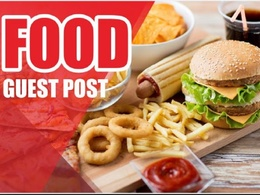 Publish guest Post On DA- 63 Food Blog with dofollow link