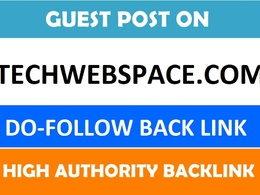Publish a guest post on techwebspace.com with Do-follow Link