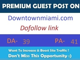 Publish guest post on Downtownmiami.com with dofollow