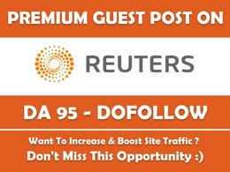Guest Post on REUTERS. Reuters.com - DA 95 with Dofollow Link
