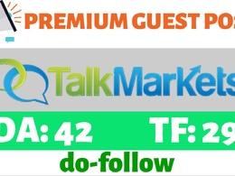 Write & Publish HQ Guest Post On TalkMarkets.com