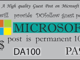 Publish Dofollow guest post on Microsoft DA 98 only today offer