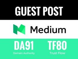 Write and Publish Guest Post an article in DA91 TF83 Medium.com