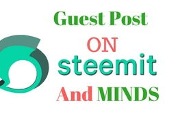 Do guest post on steemit and minds