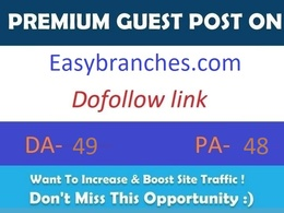 Publish guest post on Easybranches.com DA- 50 with dofollow link