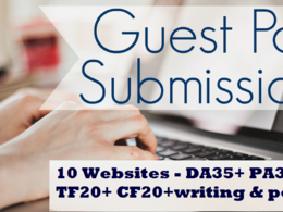 Write & guest post on 10 Websites - DA35+ PA30+ TF20+ CF20+