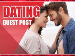 Publish Guest Post on DA30 Dating Blog