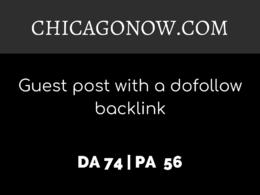 Publish a guest post on CHICAGONOW.COM | DA74 | Dofollow