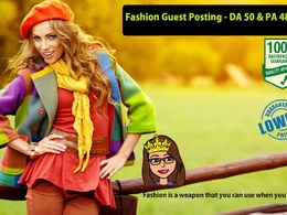 Guest Post for Fashion Website (Niche) DA 50