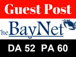 Write & publish guest post on thebaynet. com [Dofollow DA52]