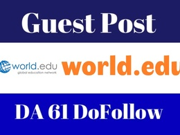 Write and Publish Guest Post on DA61 World.edu blog