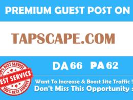 Publish Guest Post On Tapscape Tapscape.com  [Limited Offer]