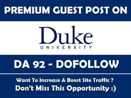 Edu Guest Post on Duke University. Duke.edu - DA 92