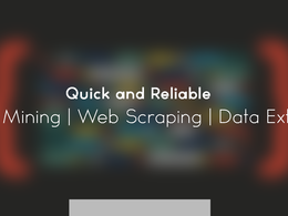 Fast and Reliable Data Mining   Web Scraping   Data Extraction