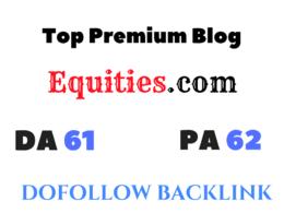 Publish Guest Post on Equities - Equities.com DA 61 Dofollow
