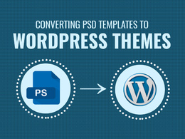 Convert your PSD website design into a working WordPress website