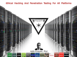 Ethical hacking and penetration testing for all platforms