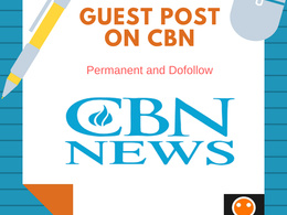 Do high quality Guest Post on CBN.com