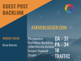 Real Estate Related Guest post on askmeblogger.com|DA 31