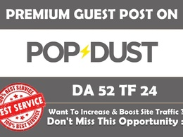 Blog post on Popdust com with Dofollow backlink [Weekend Offer]