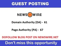 Publish a guest post on NewsWire - NewsWire.net - DA61, PA67