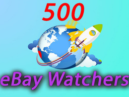 Will improve eBay SEO by adding 500 watchers feedback listing