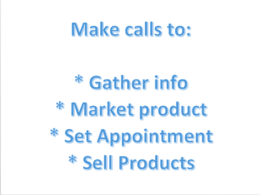Provide Cold Calling/ Customer Support services