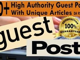 Write n Publish 20+ Unique Guest posts on DA 40 to DA 90 Blogs