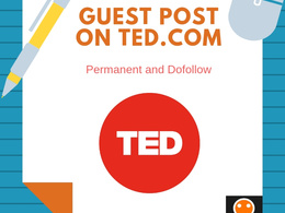 Do Guest Post on TED.COM DA 90 Dofollow Link