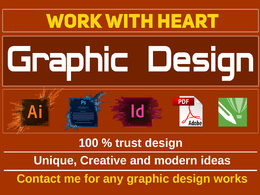 Do any graphic design works + Unlimited Revisions + Source files