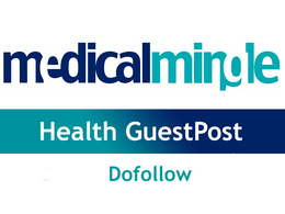 Publish a Guest post On Health site  Medicalmingle with dofollow