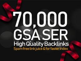 Do 70k GSA SER Backlinks For Increase Link Juice, Ultimate SEO