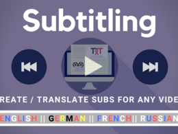 Create and Translate Movie Subtitles to English, German, Russian