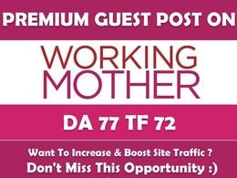 Publish Guest Post on WorkingMother.com - DA77
