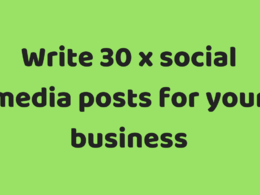 ⭐ Write 30 x Social Media Posts For Your Business ⭐