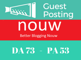 Publish Guest Post On Nouw Blog Da 73 with dofollow Backlink