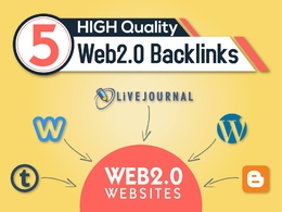 Make 5 HQ web 2.0 posts with manually created article