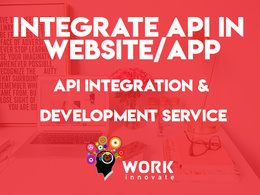Integrate API in website/app (PHP API Integration & Development)