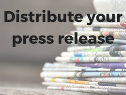 Distribute your press release
