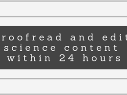 Proofread and edit your science content within 24 hours