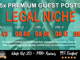 5X High DA 40+ Guest Post *Legal Niche* Blogger Outreach