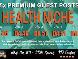 5X High DA 40+ Guest Post *Health* Blogger Outreach