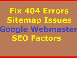 Fix Google Webmaster Tools Errors, 404, Structure Data