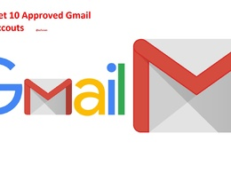 Give you 10 approved gmail accounts
