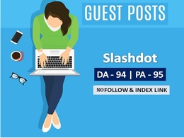 Write And Publish Guest Post Article On Slashdot Da 94