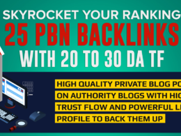 Do 25 permanent PBN contextual backlinks with DA atrust flow 25+