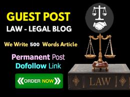 Write & guest post 5 Law / Legal / Attorney  Niche DA35+ blog