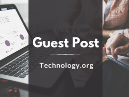 Guest Post on Technology.org DA 48 |Science & Technology
