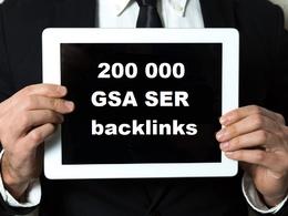Provide 200 000 GSA SER backlinks